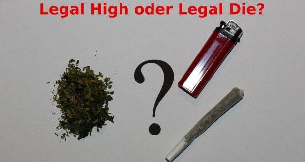 Legal High oder Legal Die?