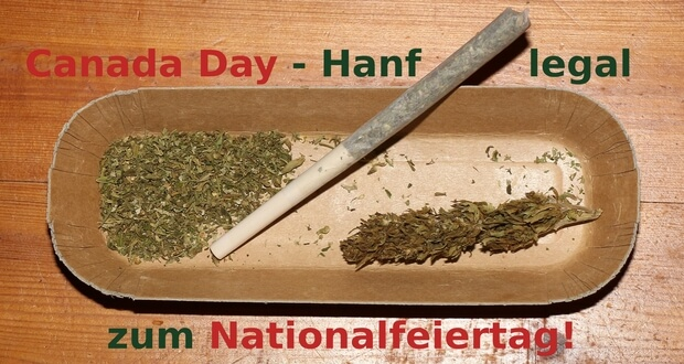 Canada Day – Hanf legal zum Nationalfeiertag!